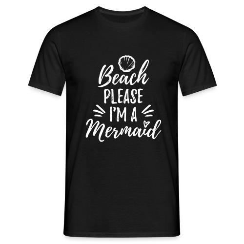 Beach please! - Men's T-Shirt