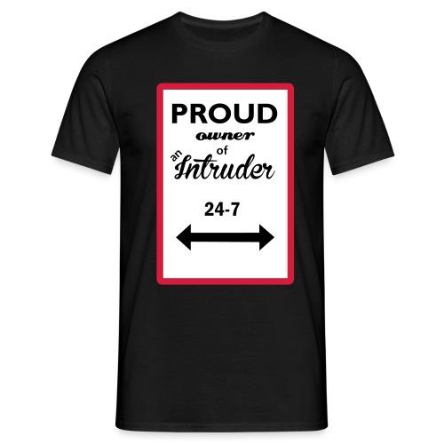 proud owner_of_an_intrude - T-shirt herr