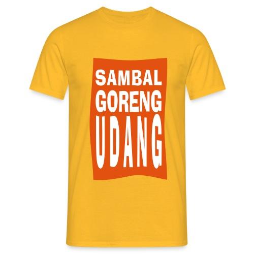 SAMBAL goreng - Mannen T-shirt