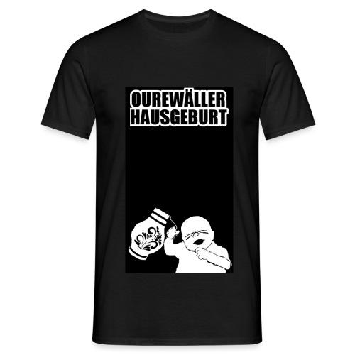Ourewäller Hausgeburt - Männer T-Shirt