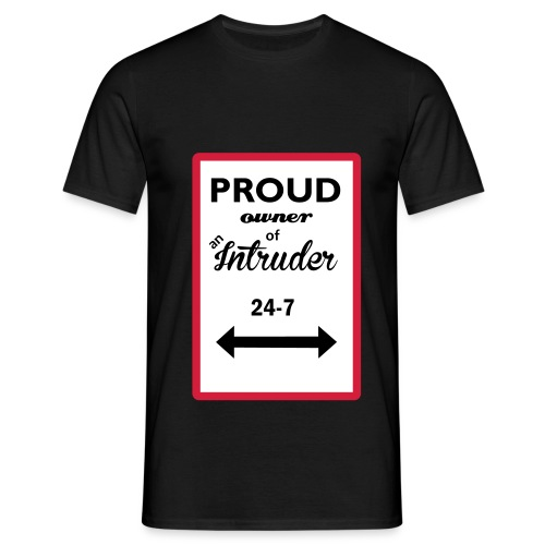 proud owner_of_an_intrude - T-shirt herr