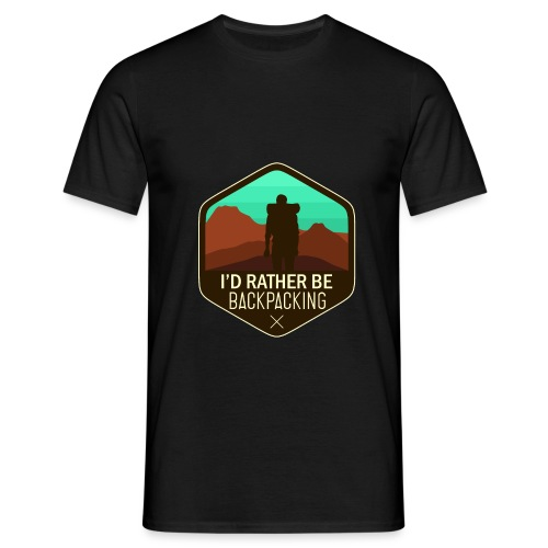 I'd Rather Be Backpacking - Männer T-Shirt