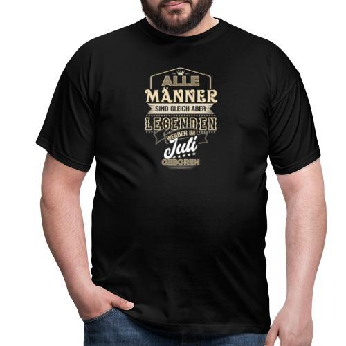 Mann Männer Legende Geburtstag Geschenk Juli B-Day - Männer T-Shirt
