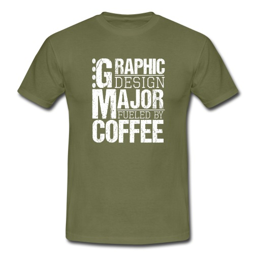 Graphic Design Major Fueled By Coffee - Männer T-Shirt