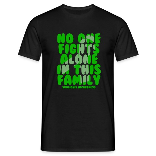 Scoliosis No One Fights Alone in this Family - Men's T-Shirt