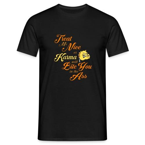 Karma - Treat me nice - T-shirt herr