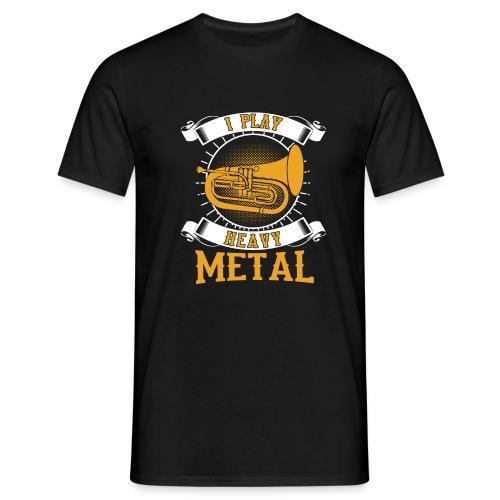 892 I Play Heavy Metal Baritone Euphonium - Men's T-Shirt