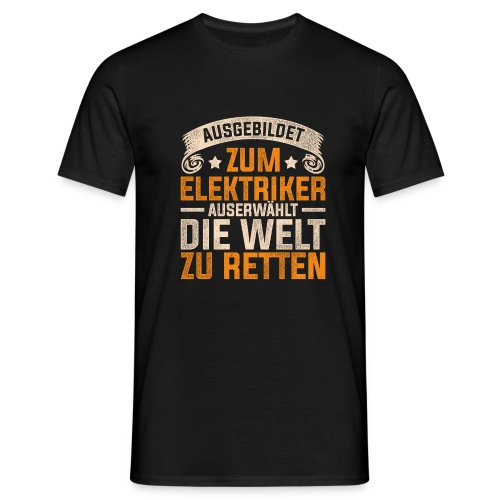 Ausgebildet zum Elektriker - Männer T-Shirt