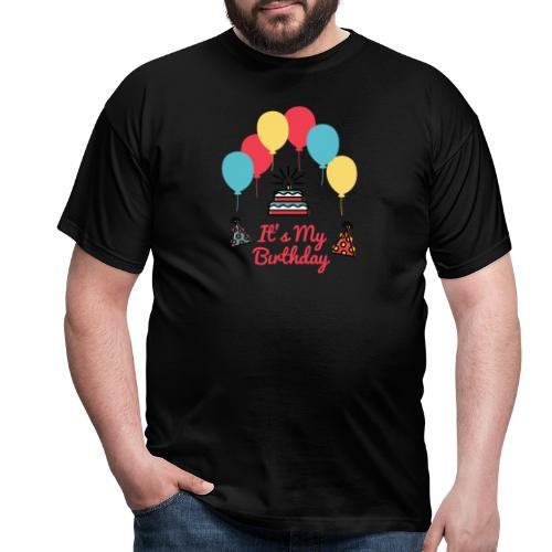 It's My Birthday Design - Camiseta hombre