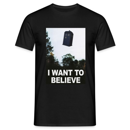 I Want To Believe - Männer T-Shirt