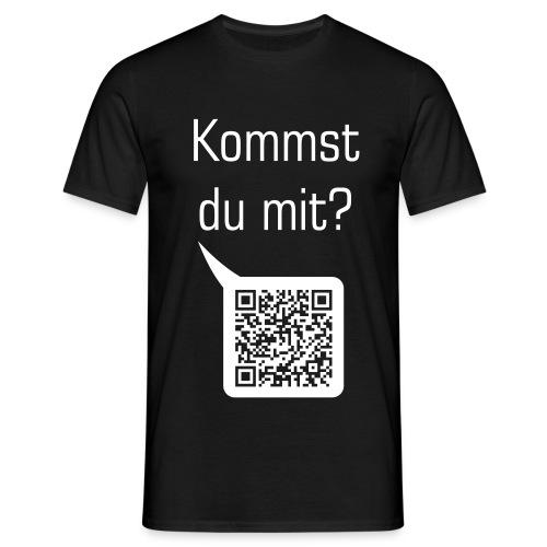 kommstdumitdraussen - Männer T-Shirt