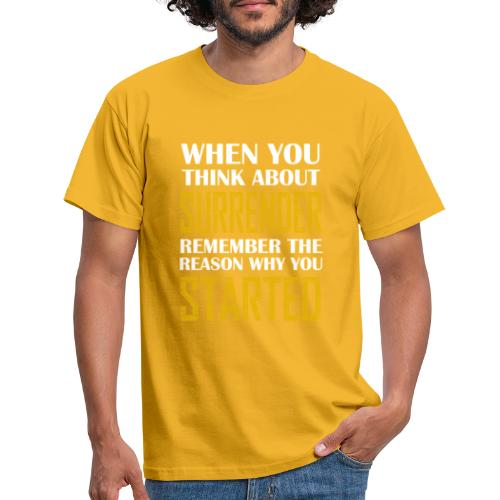Surrender - Camiseta hombre