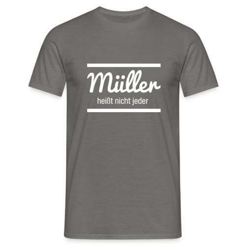 Müller Namensschild - Männer T-Shirt