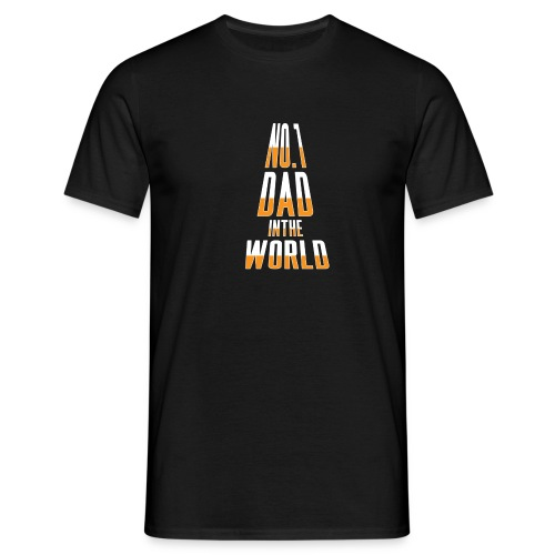 No. 1 Dad in the World - Men's T-Shirt