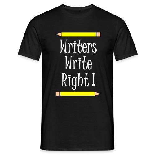 Writers Write Right White Text - Men's T-Shirt