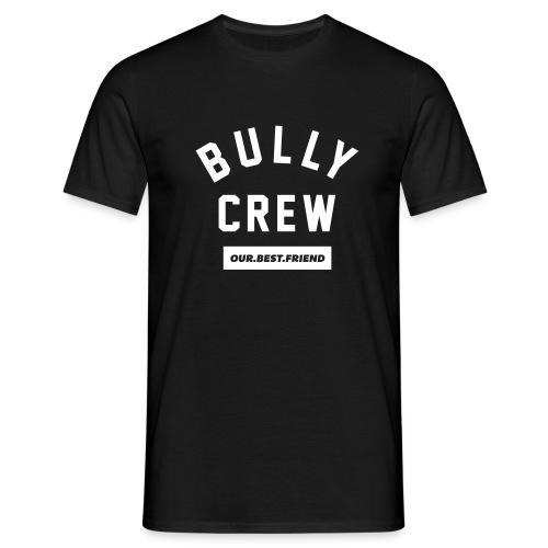 Bully Crew Letters - Männer T-Shirt