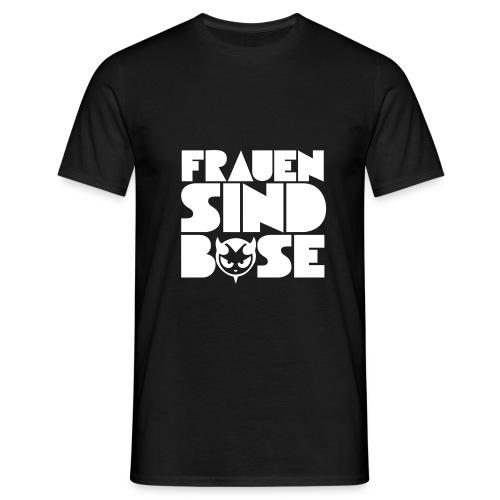 frauen sind - Männer T-Shirt