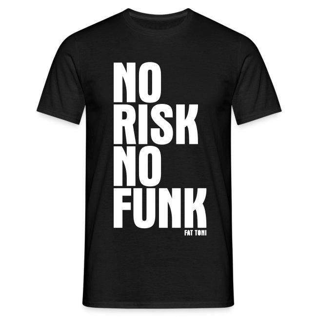 NO RISK NO FUNK