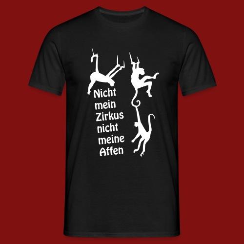 Nicht mein Zirkus - Männer T-Shirt