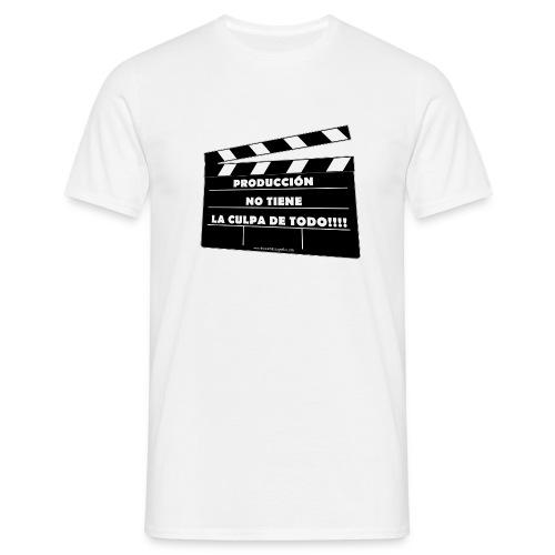 Producción no tiene la culpa de todo - Camiseta hombre