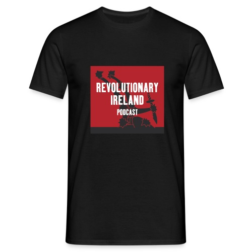 Revolutionary Ireland Podcast - Men's T-Shirt
