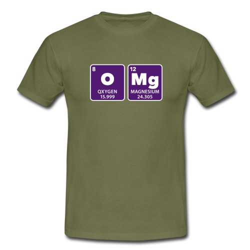 periodic table omg oxygen magnesium Oh mein Gott - Men's T-Shirt