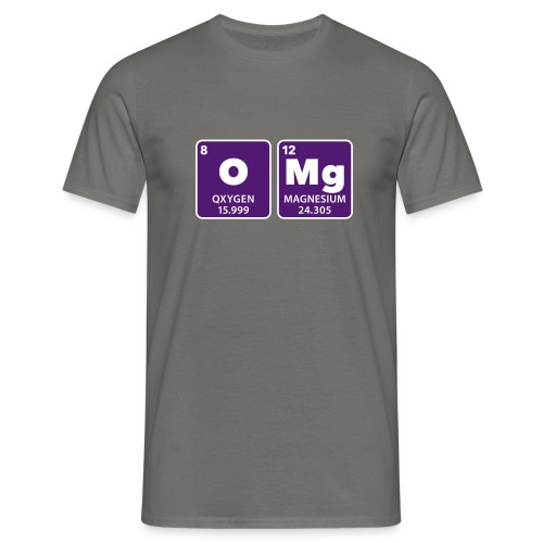 periodic table omg oxygen magnesium Oh mein Gott - Men's T-Shirt