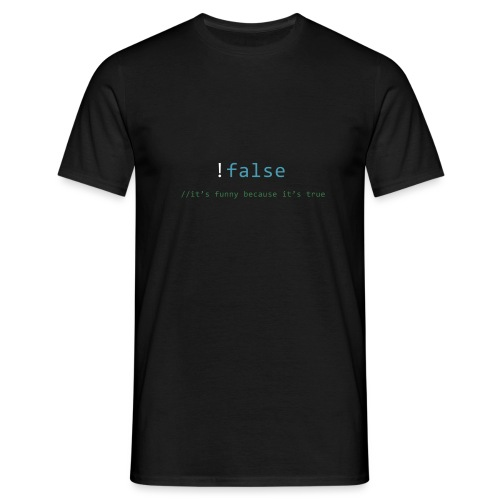 !false == true - Mannen T-shirt