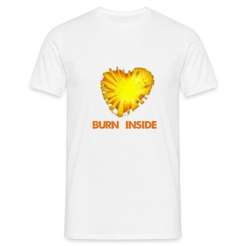 Burn inside - Maglietta da uomo