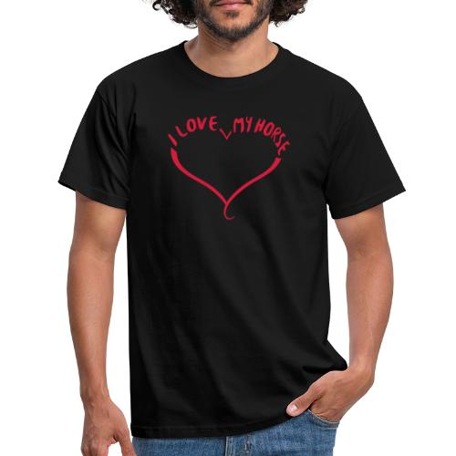 I love my horse - Männer T-Shirt