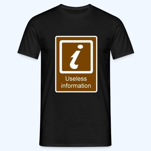 Useless Information Large - Men's T-Shirt