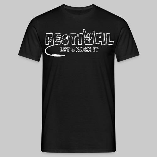 Festival, Let's Rock It - Männer T-Shirt