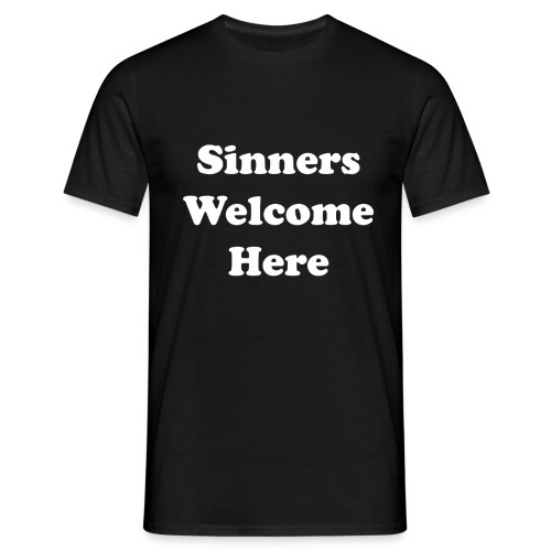 sinners welcome here png - Men's T-Shirt