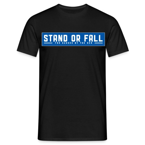 stand or fall t shirt smaller blue png - Men's T-Shirt