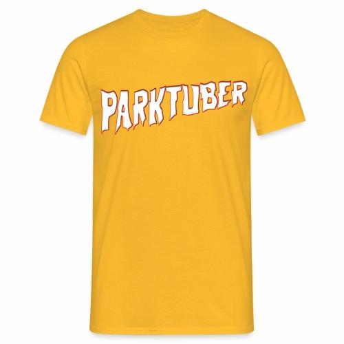 Parktuber - Männer T-Shirt