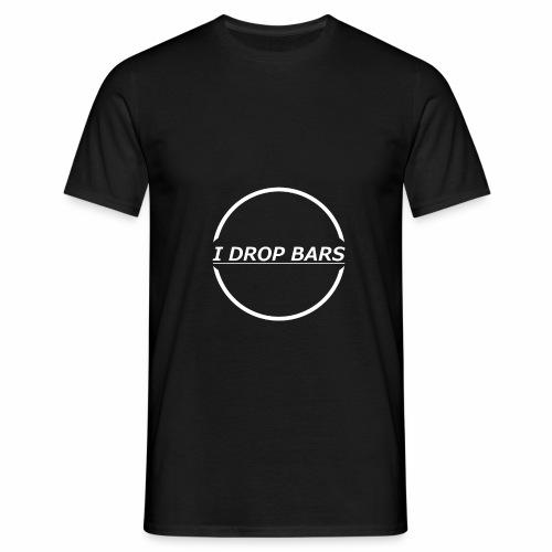 I drop bars, rap-hip hop culture - Men's T-Shirt