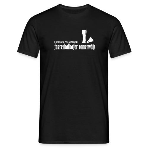 faererbalbafer_onnerwäjs_ - Männer T-Shirt