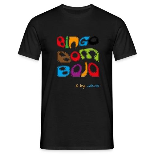 Bingobombaja - Männer T-Shirt