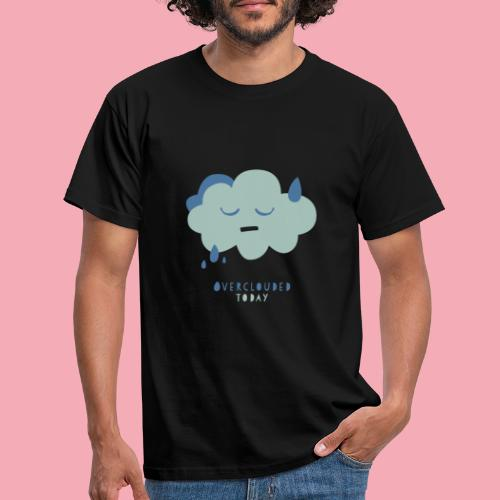 overclouded today - Männer T-Shirt