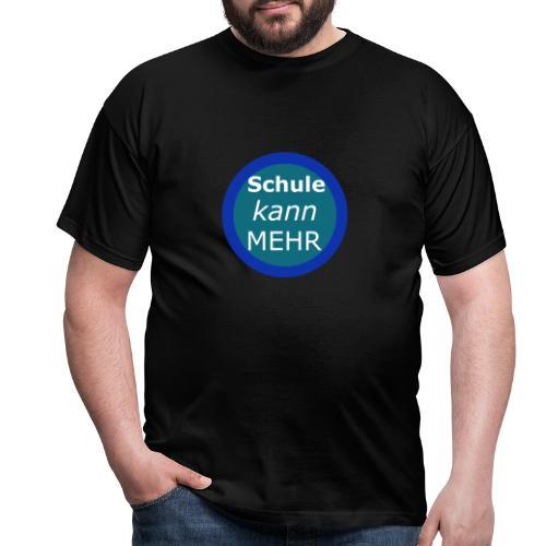 SchuleKannMehr Shirts - Männer T-Shirt