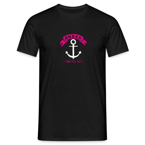 Anker - sind voll out - Männer T-Shirt