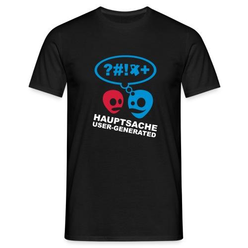 hauptsache usergenerated - Männer T-Shirt