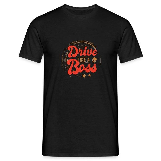 Drive Like a Boss I Geschenkidee Rennfahrer Kostüm