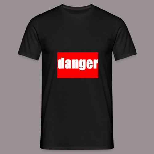 danger - Männer T-Shirt