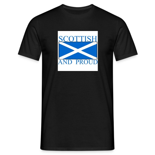 scottish and proud - Men's T-Shirt