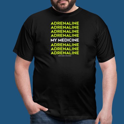 ADRENALINE, MY MEDICINE - Maglietta da uomo
