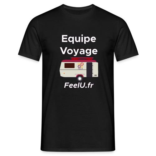 Votre équipe pour le voyage - T-shirt Homme