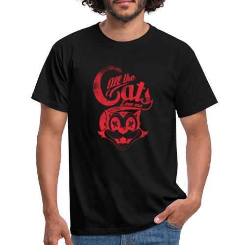 All the cats love me - Männer T-Shirt