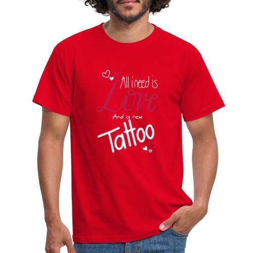 all i need is... (weiss) - Männer T-Shirt