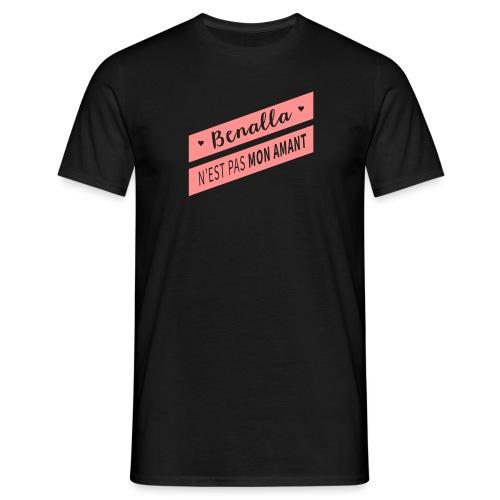 Benalla pas mon amant - T-shirt Homme
